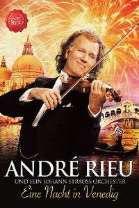 Cover André Rieu und sein Johann Strauss Orchester - Eine Nacht in Venedig [DVD]